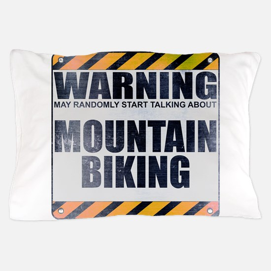 Warning: Mountain Biking Pillow Case