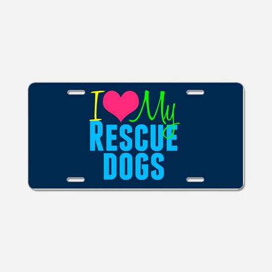 Rescue Dogs Aluminum License Plate