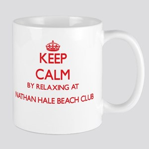 Keep calm by relaxing at Nathan Hale Beach Cl Mugs