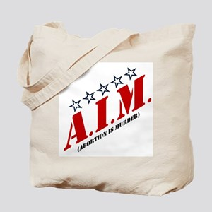 Aim - Abortion Is Murder Tote Bag