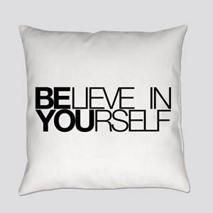 Believe in yourself Everyday Pillow