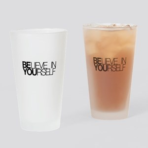 Believe in yourself Drinking Glass