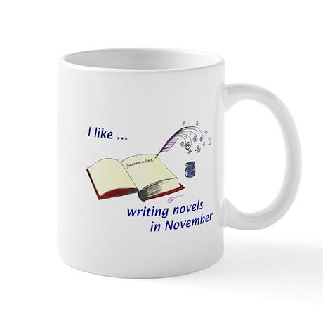I like writing novels in November Mug