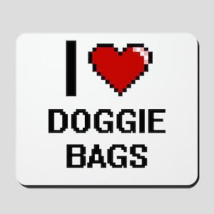 I love Doggie Bags digital design Mousepad