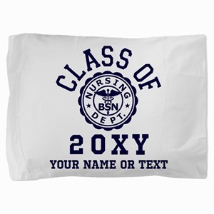 Class of 20?? Nursing Pillow Sham