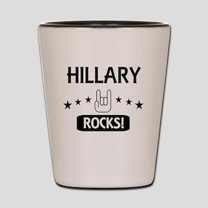 HILLARY ROCKS Shot Glass