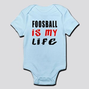 Foosball Is My Life Infant Bodysuit