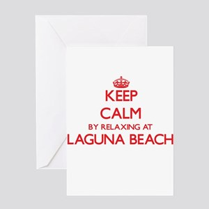 Keep calm by relaxing at Laguna Bea Greeting Cards