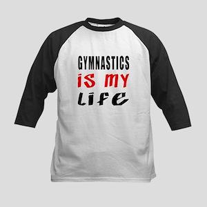 Gymnastics Is My Life Kids Baseball Jersey