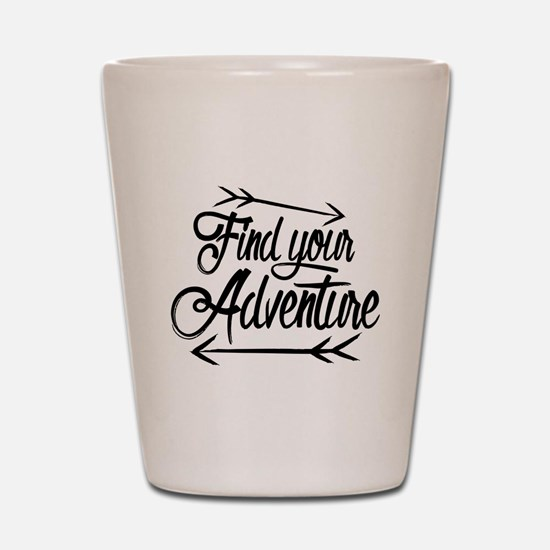 Find Adventure Shot Glass