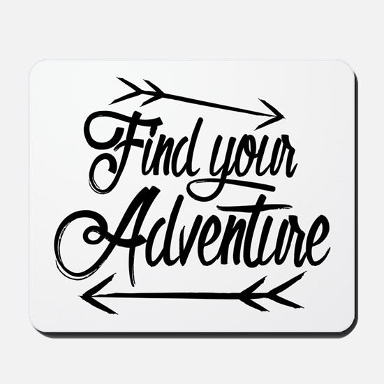 Find Adventure Mousepad