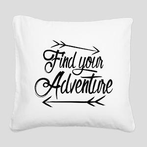 Find Adventure Square Canvas Pillow
