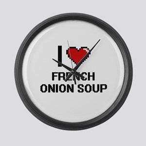 I love French Onion Soup digital Large Wall Clock