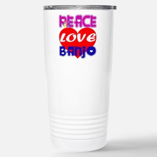 Peace Love Banjo Travel Mug