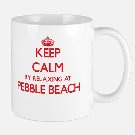 Keep calm by relaxing at Pebble Beach Califor Mugs