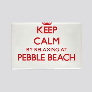 Keep calm by relaxing at Pebble Beach Cali Magnets