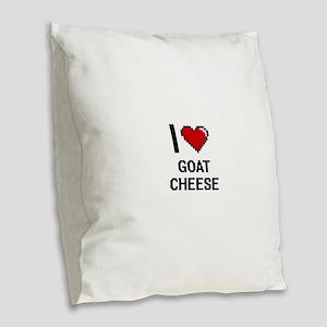 I love Goat Cheese digital des Burlap Throw Pillow