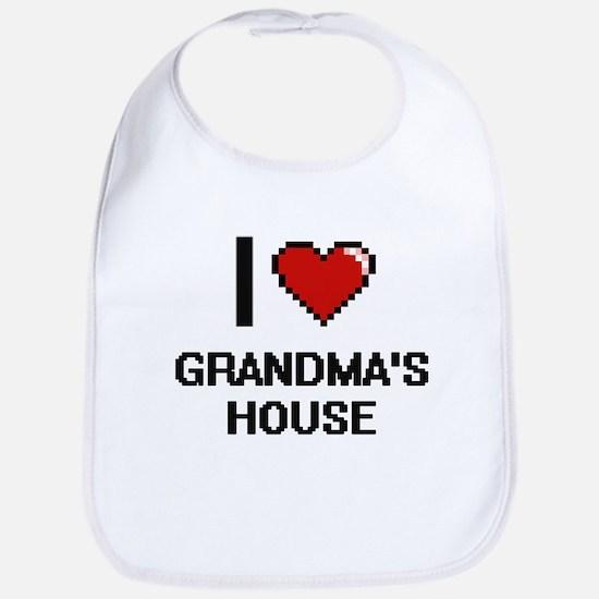 I love Grandma'S House digital design Bib