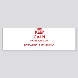 Keep calm by relaxing at San Clemen Bumper Sticker