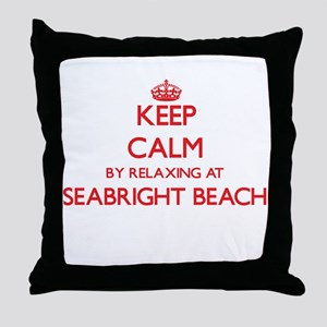 Keep calm by relaxing at Seabright Be Throw Pillow