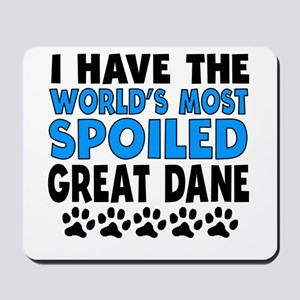 Worlds Most Spoiled Great Dane Mousepad