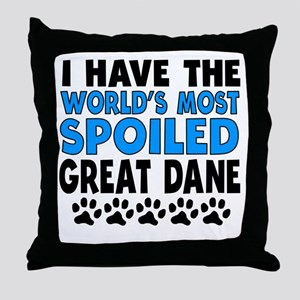 Worlds Most Spoiled Great Dane Throw Pillow
