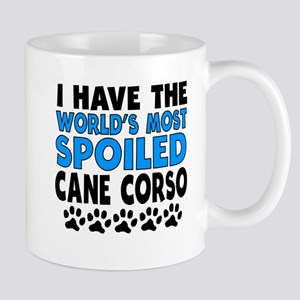 Worlds Most Spoiled Cane Corso Mugs