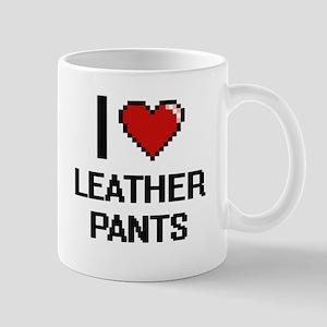 I love Leather Pants digital design Mugs