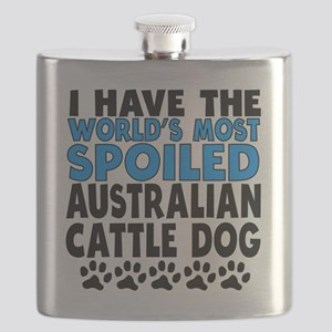 Worlds Most Spoiled Australian Cattle Dog Flask