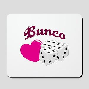 I LOVE BUNCO Mousepad
