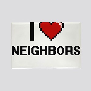 I love Neighbors digital design Magnets