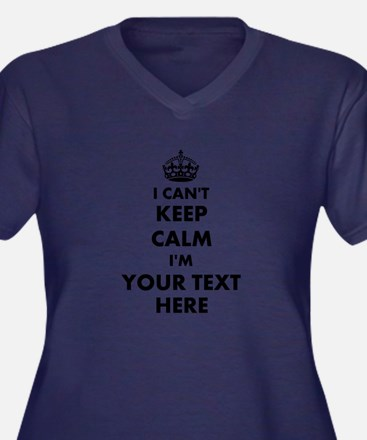 Dark I Cant Keep Calm Plus Size T-Shirt For Women