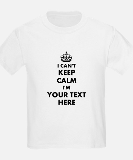 Personalized I Cant Keep Calm T-Shirt For T-Shirt