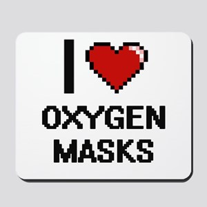 I love Oxygen Masks digital design Mousepad