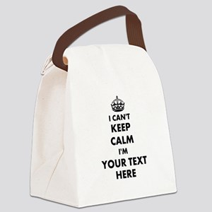 I cant keep calm Canvas Lunch Bag