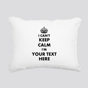 I cant keep calm Rectangular Canvas Pillow