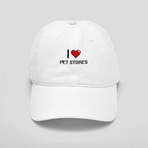 I love Pet Stores digital design Cap