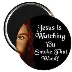 Watching You Smoke Weed Magnet