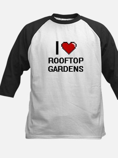 I love Rooftop Gardens digital des Baseball Jersey