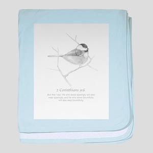 2 Corinthians 9:6 Chickadee Drawing baby blanket