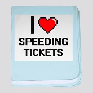 I love Speeding Tickets digital desig baby blanket