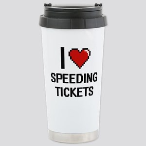 I love Speeding Tickets Stainless Steel Travel Mug