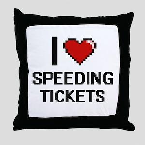 I love Speeding Tickets digital desig Throw Pillow