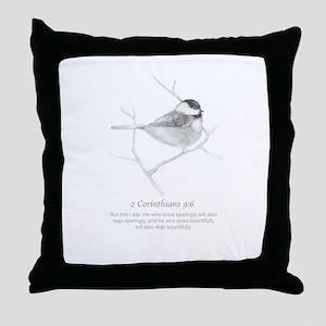 2 Corinthians 9:6 Chickadee Drawing Throw Pillow