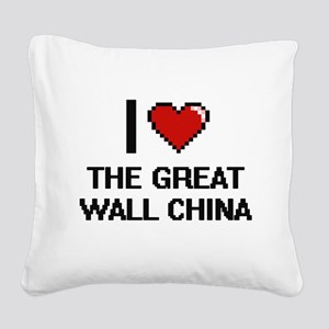 I love The Great Wall China d Square Canvas Pillow