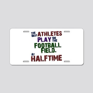 The Best Athletes Aluminum License Plate