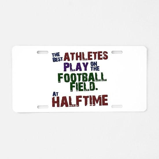 The Best Athletes Aluminum License Plate