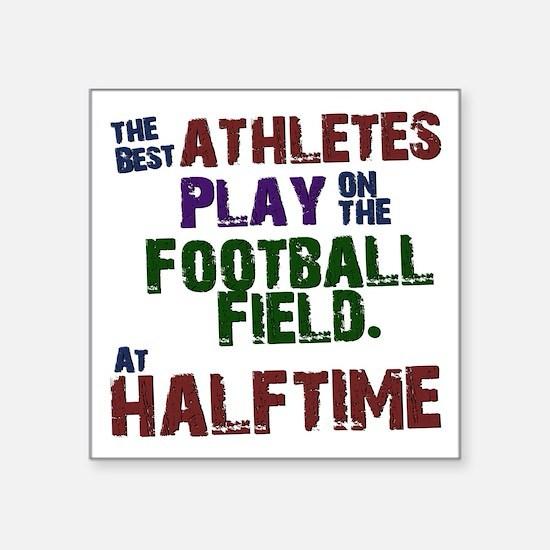 The Best Athletes Sticker