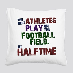 The Best Athletes Square Canvas Pillow