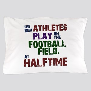 The Best Athletes Pillow Case